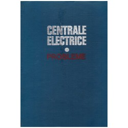 Centrale electrice - probleme