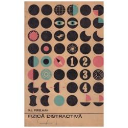 Fizica distractiva vol.2