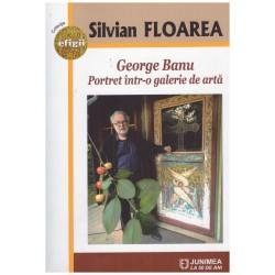 George Banu: Portret intr-o...