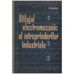 Utilajul electromecanic al...