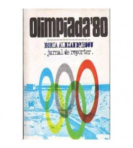 Olimpiada '80 - jurnal de...