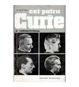 Cei patru Curie si...