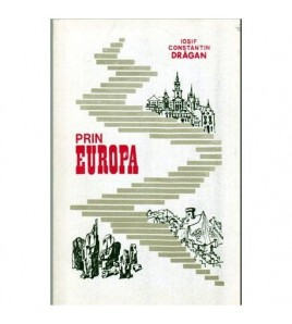 Prin Europa vol.I