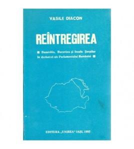 Reintregirea - Basarabia,...