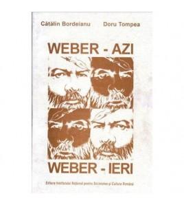Weber - azi, Weber - ieri