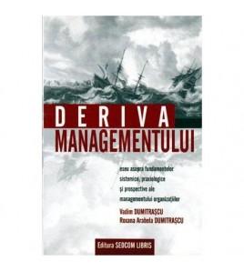 Deriva managementului -...