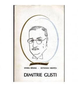 Dimitrie Gusti - Viata si...