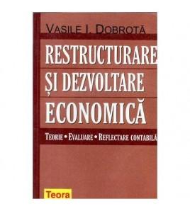 Restructurare si dezvoltare...