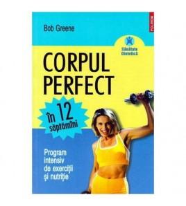 Corpul perfect in 12...