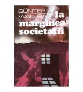 La marginea societatii - Un...