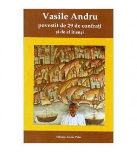 Vasile Andru povestit de 29...