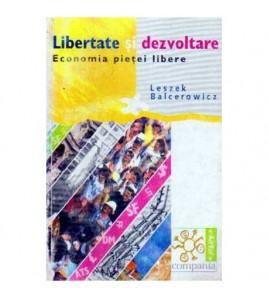 Libertate si dezvoltare -...