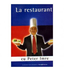 La restaurant cu Peter Imre