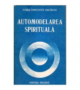 Automodelarea spirituala -...