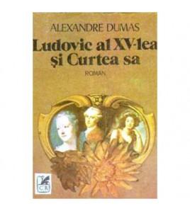 Ludovic al XV-lea si curtea...