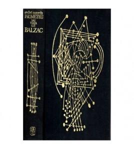 Prometeu sau viata lui Balzac