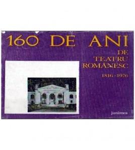 160 de ani de teatru...