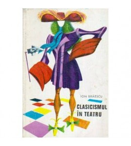 Clasicismul in teatru