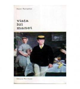 Viata lui Manet