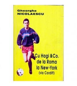 Cu Hagi & Co. De la Roma la...
