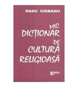 Mic dictionar de cultura...