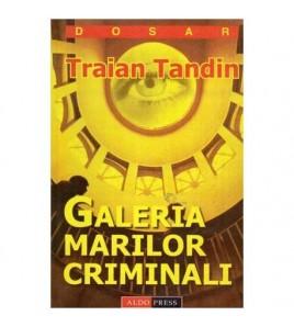 Galeria marilor criminali
