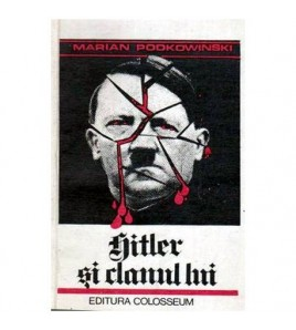 Hitler si clanul lui