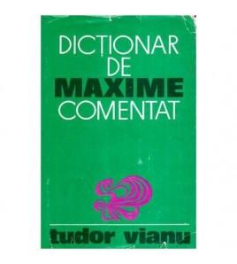 Dictionar de maxime, comentat