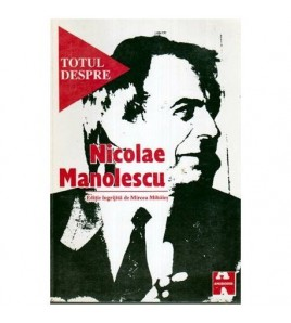 Totul despre Nicolae Manolescu