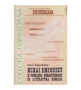 Mihai Eminescu si problema...