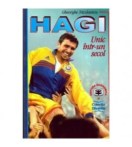 Hagi - Unic intr-un secol