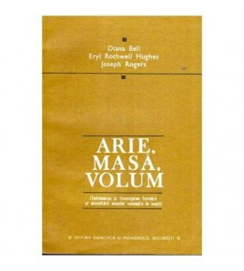 Arie, masa, volum -...