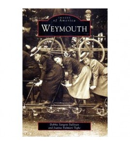 Images of America - Weymouth