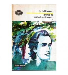 Opera lui Mihai Eminescu...