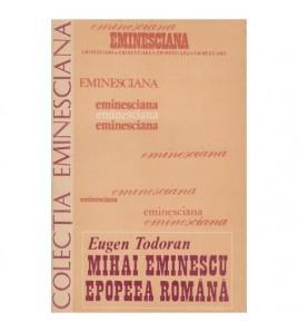 Mihai Eminescu - Epopeea...