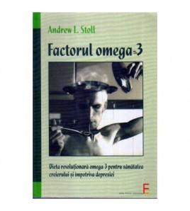 Factorul Omega - 3. Dieta...