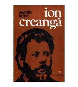 Amintiri despre Ion Creanga