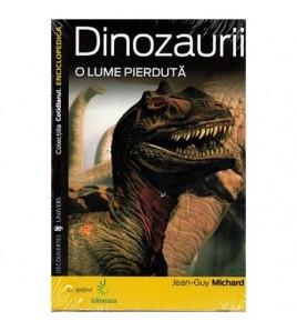 Dinozaurii - O lume pierduta