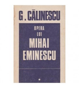 Opera lui Mihai Eminescu vol.I