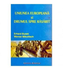 Uniunea Europeana si drumul...