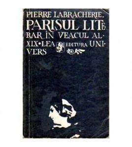 Parisul literar in veacul...