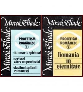 Profetism romanesc vol.I - II