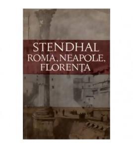 Roma - Neapole - Florenta