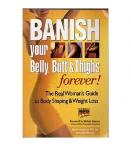 Banish your Belly, Butt &...