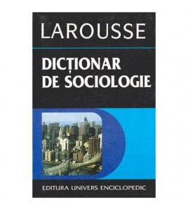 Dictionar de sociologie -...